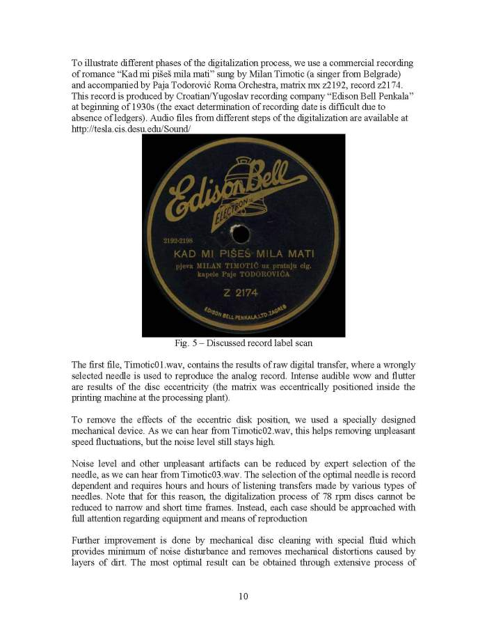 SOME HINTS AND PECULARITIES OF THE PHONOGRAPH RECORDS DIGITALIZATION OF TECHNICALY OBSOLETE FORMATS OF ANALOG SOUND RECORDINGS SEEDI 2008_Page_10